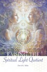 Raising the Spiritual Light Quotient