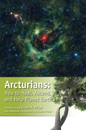 Arcturians: How to Heal, Ascend, and Help Planet Earth