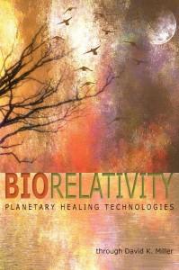 Biorelativity Planetary Healing Technologies