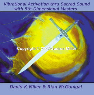 Vibrational Activation thru Sacred Sound with 5th Dimensional Masters CD