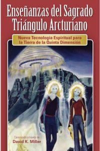 Enseñanzas del Sagrado Triángulo Arcturiano